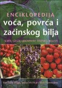 Enciklopedija voća, povrća i začinskog bilja Matthew Biggs, Jekka McVicar, Bob Flowerdew