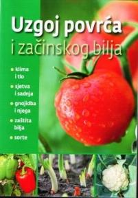 Uzgoj povrća i začinskog bilja Grupa autora